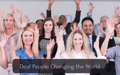 Celebrating 8 Deaf People Who Have Changed the World