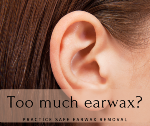 Safe and Helpful Earwax Removal Tips