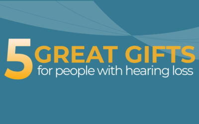 5 Great Gifts For People With Hearing Loss