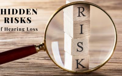 3 Hidden Risks of Hearing Loss