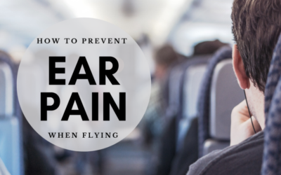 How to Prevent Ear Pain When Flying