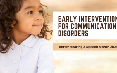 4 Reasons For Early Intervention For Communication Disorders